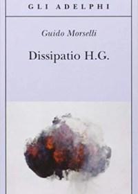 Alla scoperta di… Dissipatio H.G.