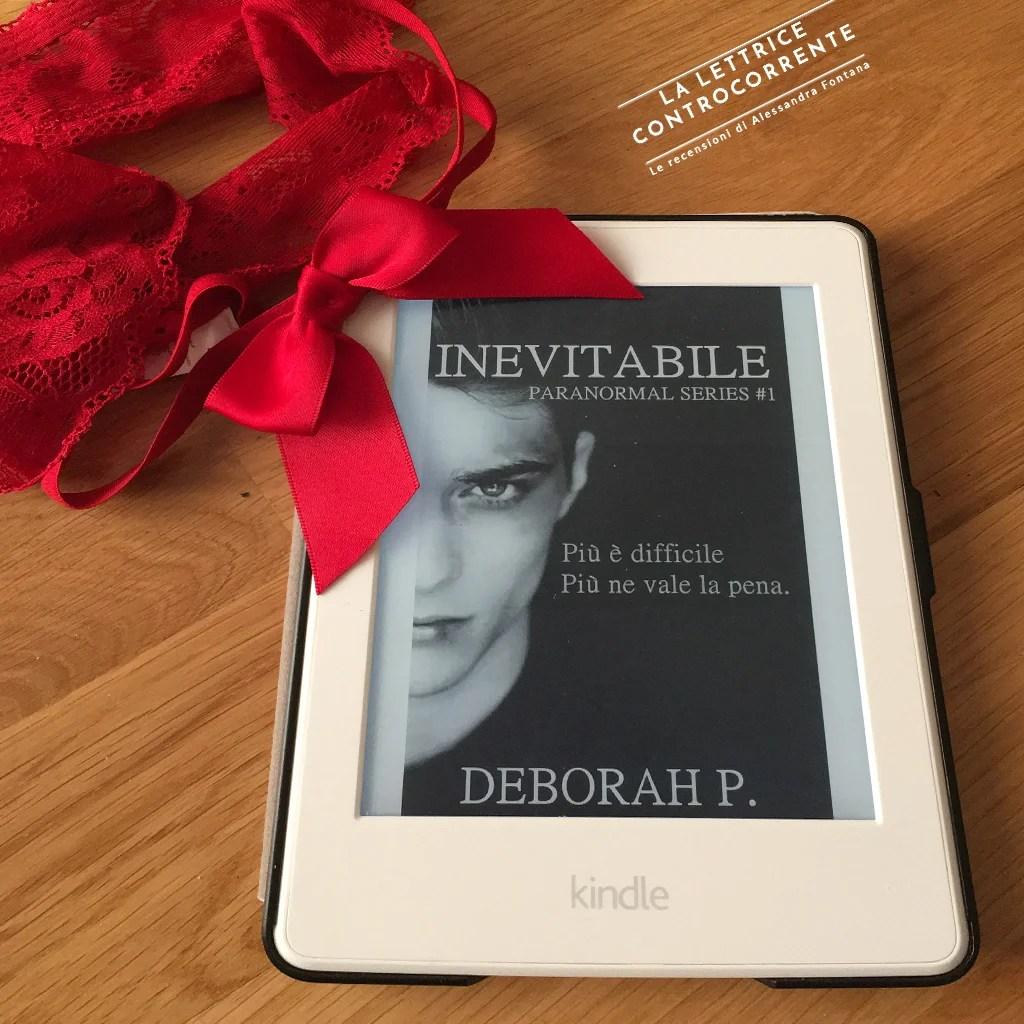 RECENSIONE: Inevitabile (Deborah P.)