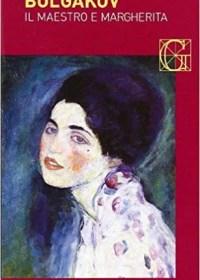 RECENSIONE: Il maestro e Margherita (Michail Afanas'evič Bulgakov)