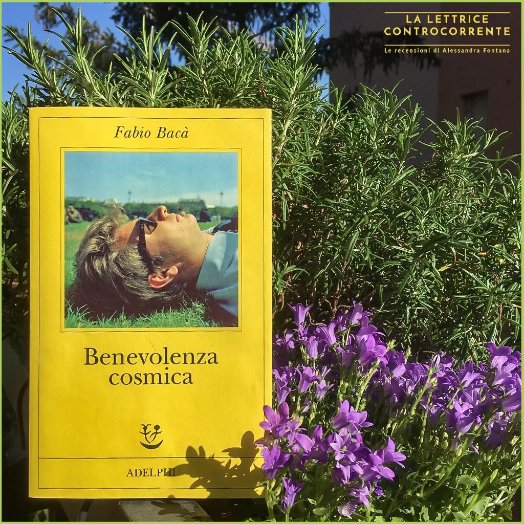 RECENSIONE: Benevolenza cosmica (Fabio Bacà)