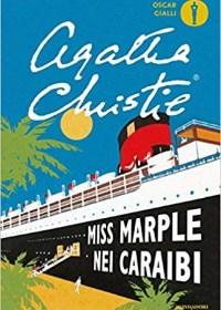 RECENSIONE: Miss Marple nei Caraibi (Agatha Christie)