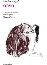 RECENSIONE: Orso (Marian Engel)