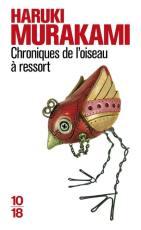 Livre : Chroniques de l'oiseau à ressort écrit par Haruki ...