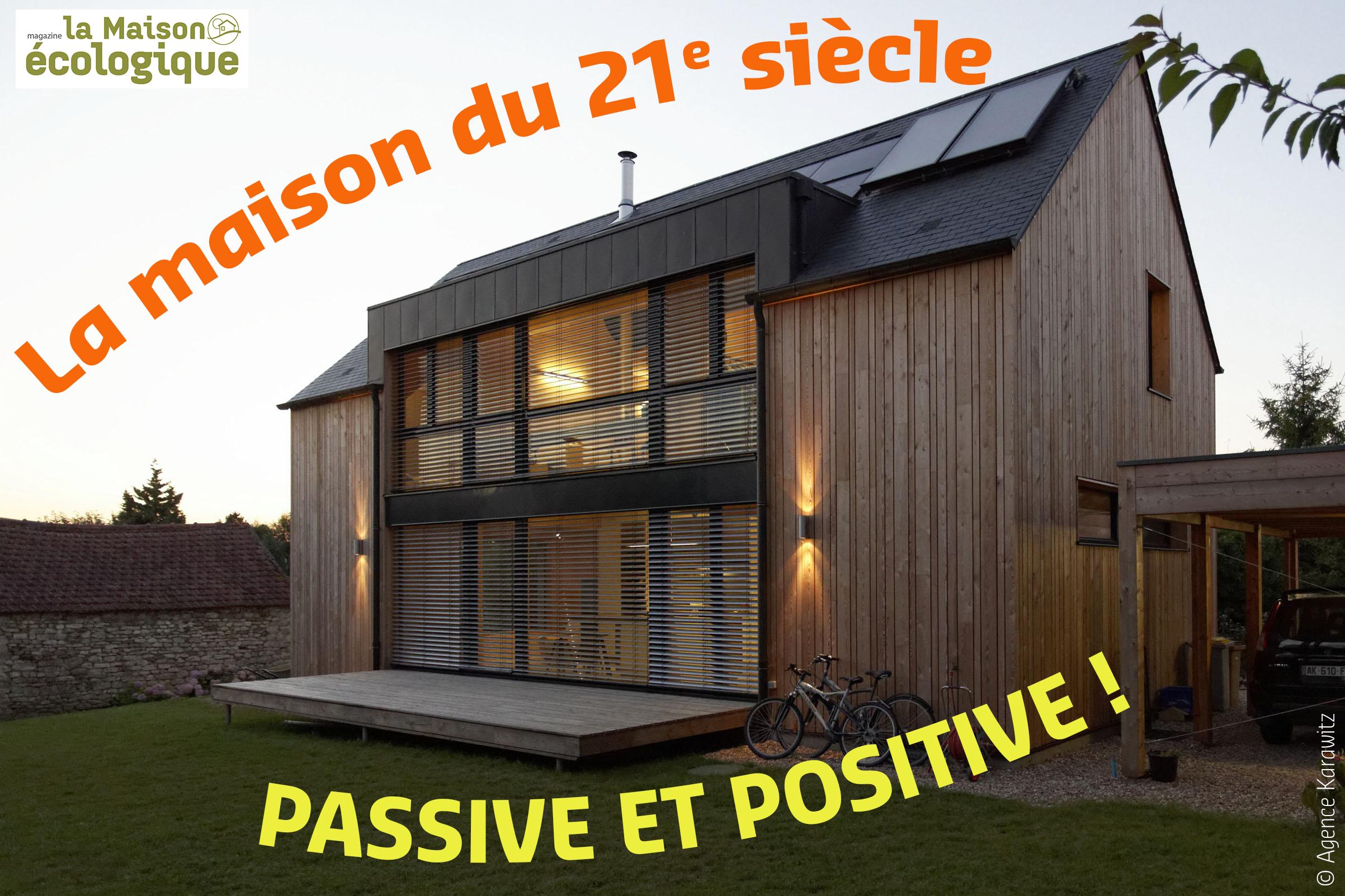 dossier de la maison ecologique special batiment passif et a energie positive