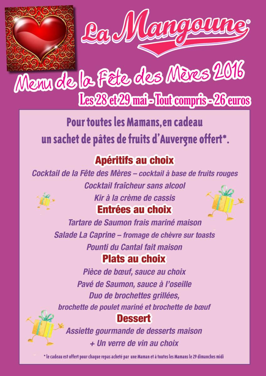 Menu « Spécial Fête des Mères » 2016 à La Mangoune Andelat/Saint-Flour