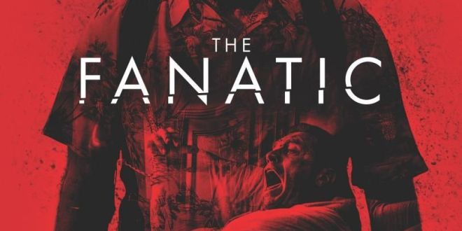 "Póster de ""The Fanatic"""