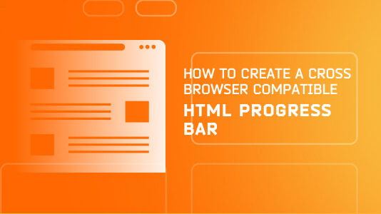 How To Create A Cross Browser Compatible HTML Progress Bar?