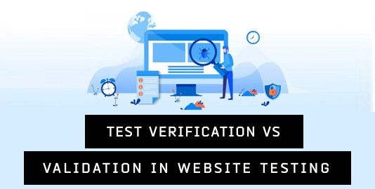 Test Verification vs Validation in Website Testing