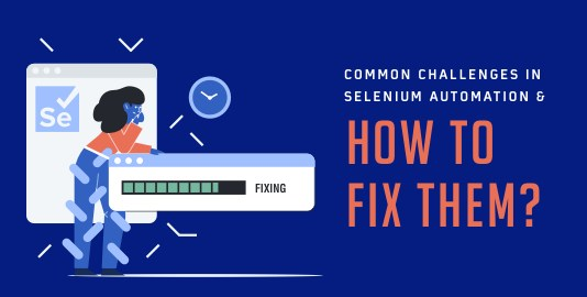 Challenges In Selenium Automation
