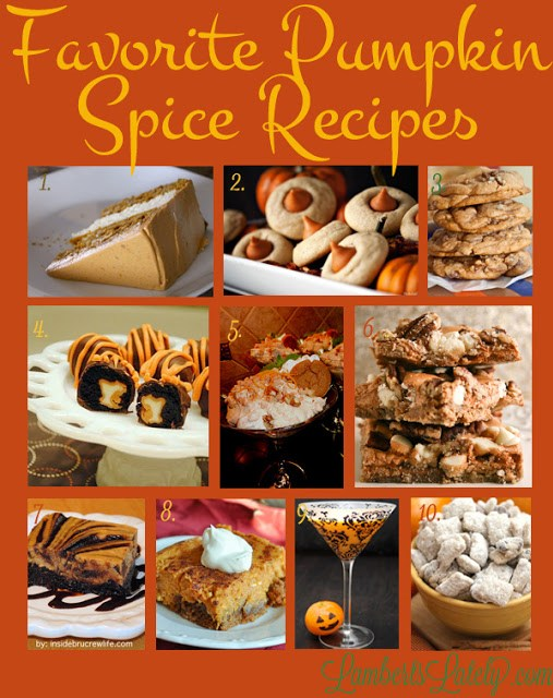 Check out this fabulous collection of pumpkin spice recipes!  http://www.lambertslately.com/2013/09/favorites-of-fall-pumpkin-spice-recipes.html