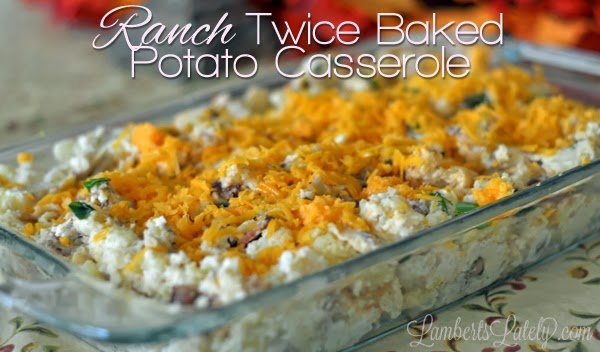 Ranch Twice Baked Potato Casserole, packed with bacon and cheese! Super easy recipe with only a few ingredients!
