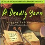 A Deadly Yarn - Signed Copy