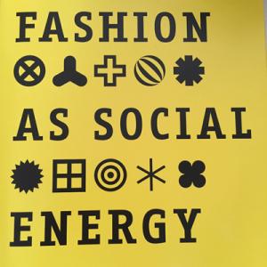 Fashion As Social Energy
