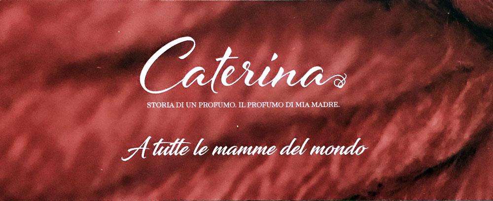 Caterina, profumo di mamma
