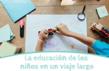 La educación de los niños en un viaje largo