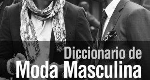 Diccionario de Moda Maculina: con K de Káiser