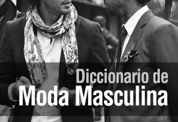 Diccionario de Moda Maculina