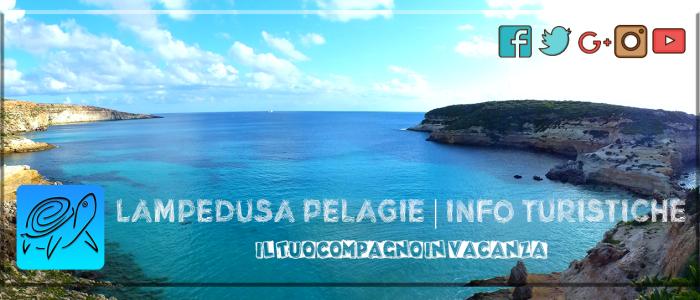 Lampedusa Pelagie | Info Turistiche, la tua guida a Lampedusa