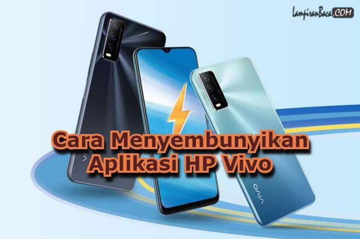Cara Menyembunyikan Aplikasi HP Vivo Dengan Aplikasi Bawaan
