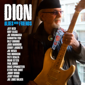 Dion – Blues with Friends