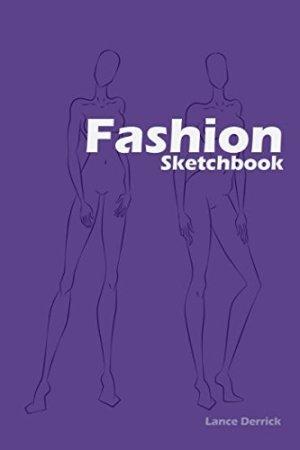 Fashion Sketchbook: Fashion Sketchbook with figure templates (Fashion Designer)