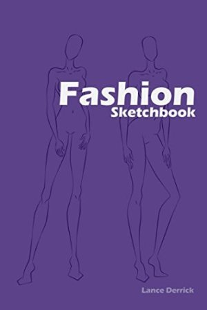 Fashion Sketchbook: Fashion Sketchbook with figure templates (Fashion Croquis)