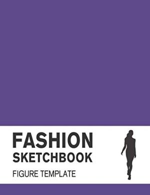 200+ Fashion Sketchbook with Figure Template: Fashion Sketchpad with lightly drawn Large Croquis for Fashion Designers