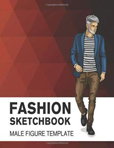 Fashion Sketchbook Male Figure Template: Easily Sketch Your Fashion Design with Large Male Figure Template