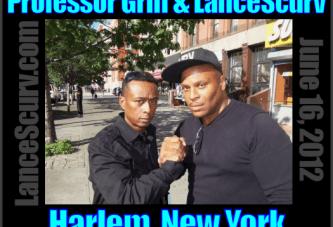 Professor Griff Speaks To LanceScurv TV In Harlem! – The LanceScurv Show