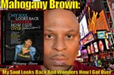 "Author Mahogany Brown: ""My Soul Looks Back And Wonders How I Got Over"" – The LanceScurv Show"
