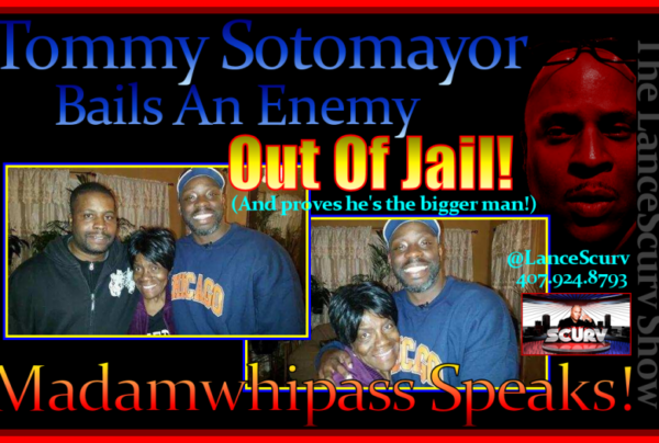 Tommy Sotomayor Bails An Enemy Out Of Jail! – The LanceScurv Show