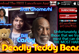 Jian Ghomeshi & Bill Cosby: Deadly Teddy Bears? – The LanceScurv Show