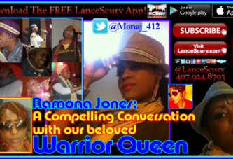 Ramona Jones: A Compelling Conversation With Our Beloved Warrior/Queen! – The LanceScurv Show