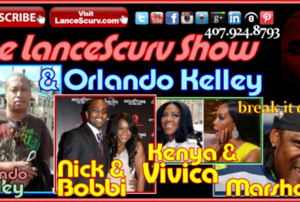 Bobbi Kristina's Fake Marriage, Vivica & Kenya Battle & The Marshawn Lynch Superbowl Controversy! – The LanceScurv Show