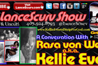 "Adult Entertainer Kellie Everts: ""I Strip For God!"" – The LanceScurv Show"