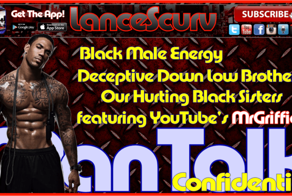 ManTalk Confidential # 5: What Do Men Really Talk About? – The LanceScurv Show