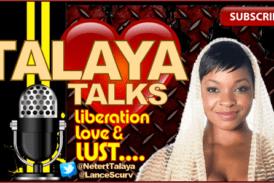 Talaya Talks Liberation. Love & LUST! – The LanceScurv Show