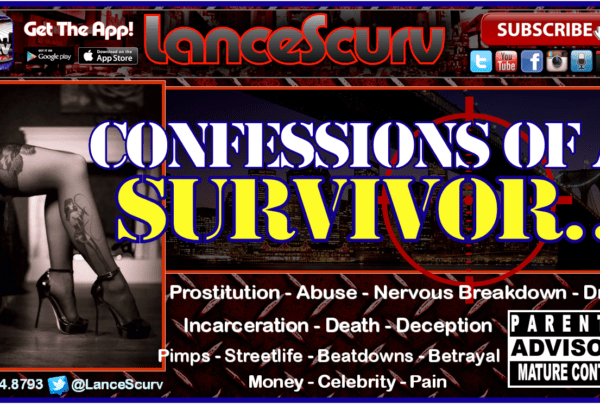 Prostitution: Confessions Of A Survivor! – The LanceScurv Show