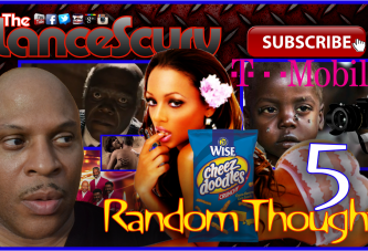 Random Thoughts # 5 – The LanceScurv Show