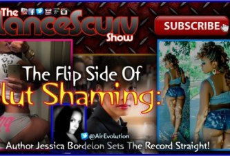 The Flip Side Of Slut Shaming! – Jessica Bordelon On The LanceScurv Show