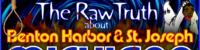 Benton Harbor & St. Joseph Michigan: The Raw Truth! – The LanceScurv Show