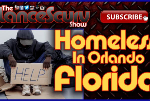 Homeless In Orlando Florida: The Darkside Of Dizneyworld! – The LanceScurv Show