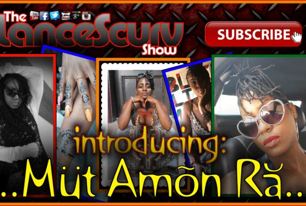 Introducing: Mut Amon Ra – The LanceScurv Show