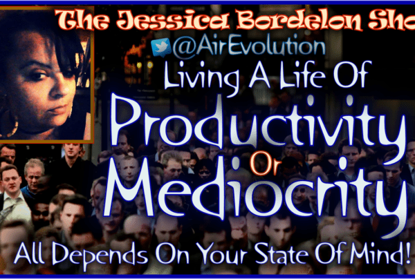 Living A Life Of Productivity Or Mediocrity All Depends On Your State Of Mind! – The LanceScurv Show