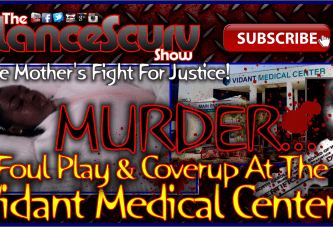 Murder, Foul Play & Coverup At The Vidant Medical Center? – The LanceScurv Show