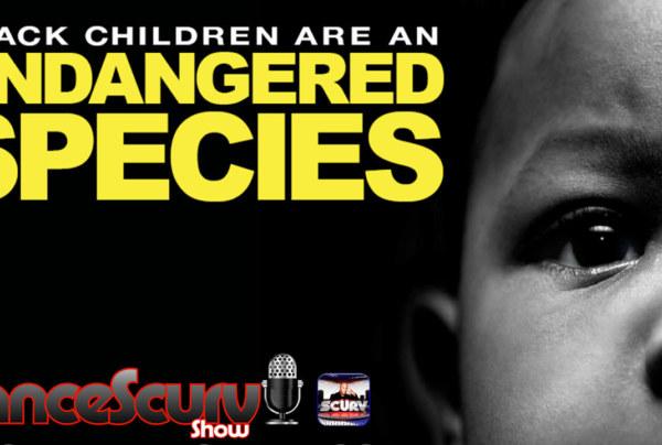 Burned Black Churches & Aborted Black Fetuses: Where's The Outcry? – The LanceScurv Show