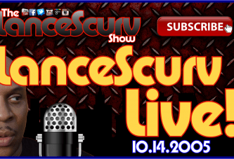 The LanceScurv Show Live & Uncensored! (10.14.2015)
