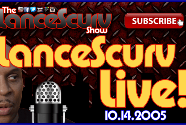 The LanceScurv Show Live & Uncensored! (10.14.2015)