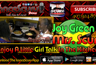 Joy Green & Mrs. Scurv Enjoy A Little Girl Talk In The Kitchen! – The LanceScurv Show