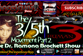 The Dr. Ramona Brockett Show # 7 – The 3/5th's Movement Part 2